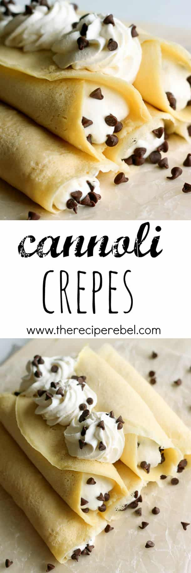 Cannoli Crepes: Soft homemade crepes filled with sweet ricotta cream and chocolate chips, topped with whipped cream and more chocolate chips. A breakfast version of an Italian favorite! www.thereciperebel.com