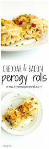 Cheddar and Bacon Perogy Rolls www.thereciperebel.com