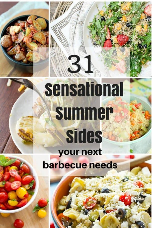 31 Sensational Summer Sides Your Next Barbecue Needs! From pasta salads, potato salads, fruit salads, grilled veggies and potato dishes -- everything you need to make your next barbecue or party a hit! www.thereciperebel.com