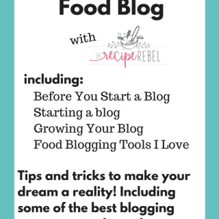 How to Start a Food Blog (How I Made My Food Blog a Business)
