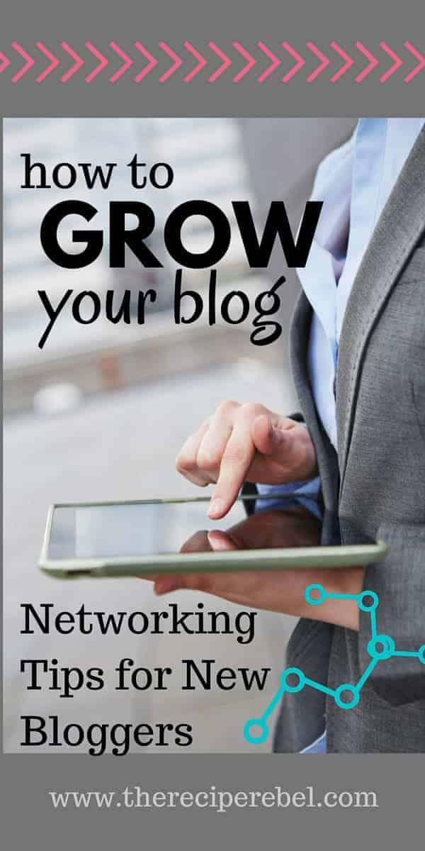 How to Grow Your Blog: Networking Tips for New Bloggers: Practical, easy tips for growing your blog and networking with other bloggers -- more of the things I wish I'd known sooner! Part 3 in the Blogger Resources series on www.thereciperebel.com