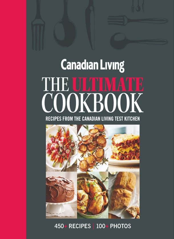 cover of the ultimate cookbook by canadian living