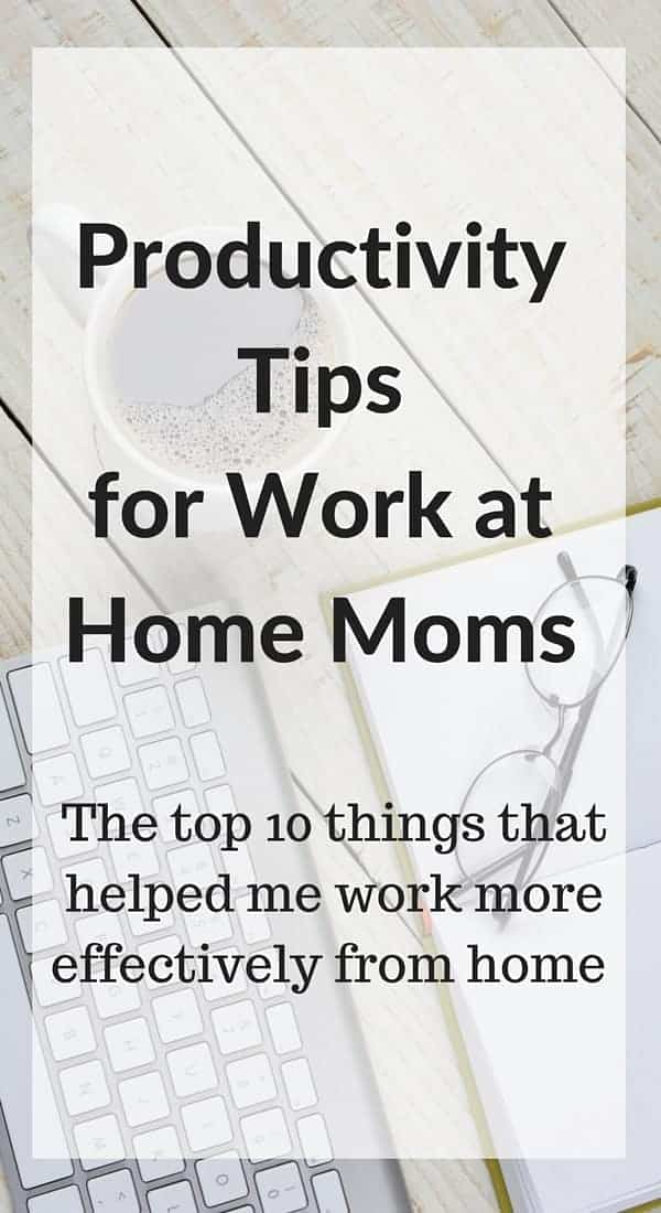 title image for productivity tips for work at home moms with text