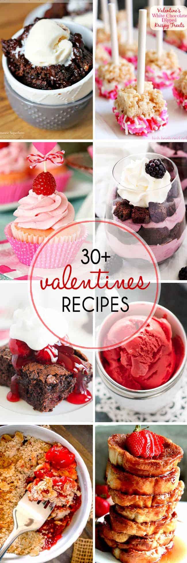 30+ Valentine's Day Recipes! Impress your Valentine with these easy and impressive Valentine's Day recipes!