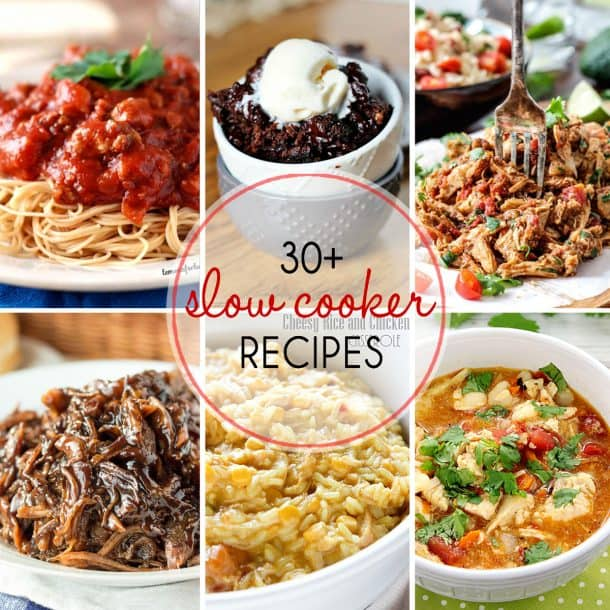 30+ Slow Cooker Recipes: easy recipes for busy days!
