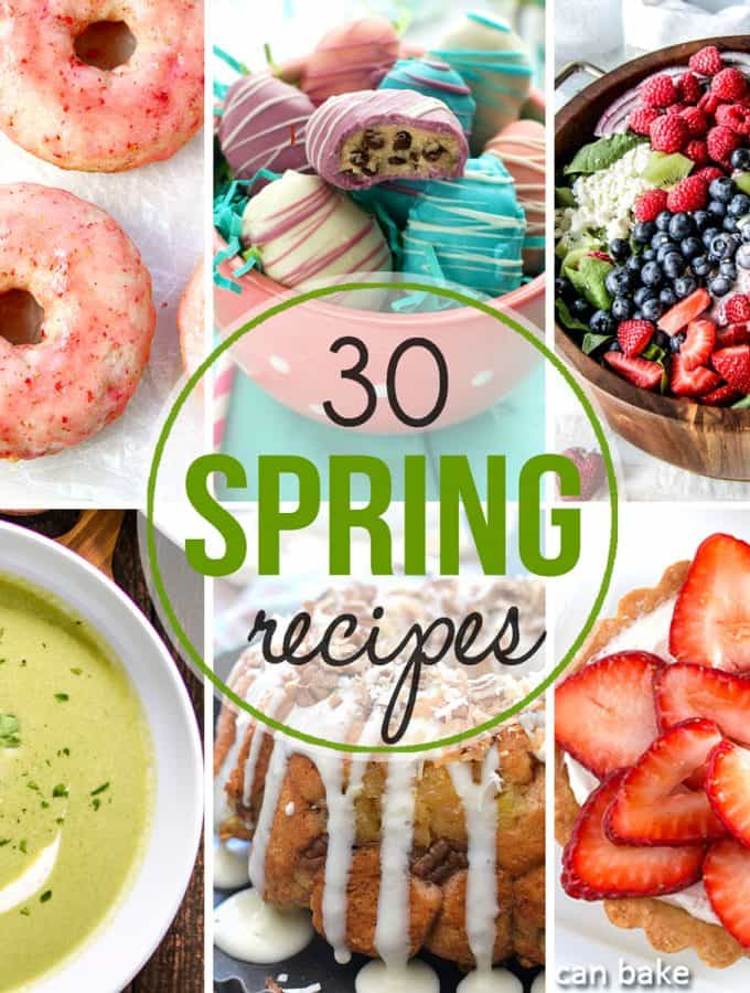 30+ Recipes for Spring and Easter!