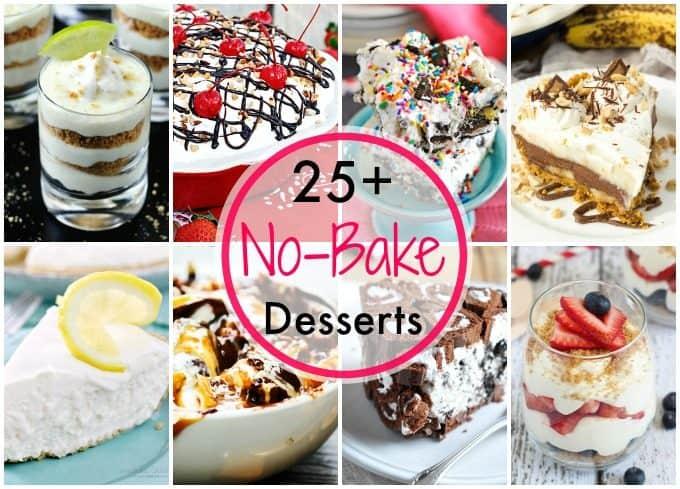 25+ No Bake Dessert Recipes for Summer!