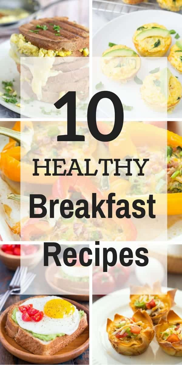 10 Healthy Breakfast Recipes collage with multiple images and text
