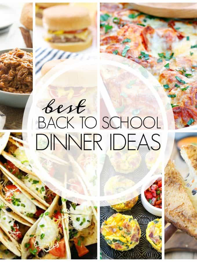 Easy Dinner Recipes for Back to School!