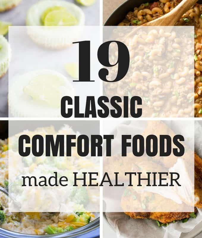 19 Classic Comfort Foods Made Healthier