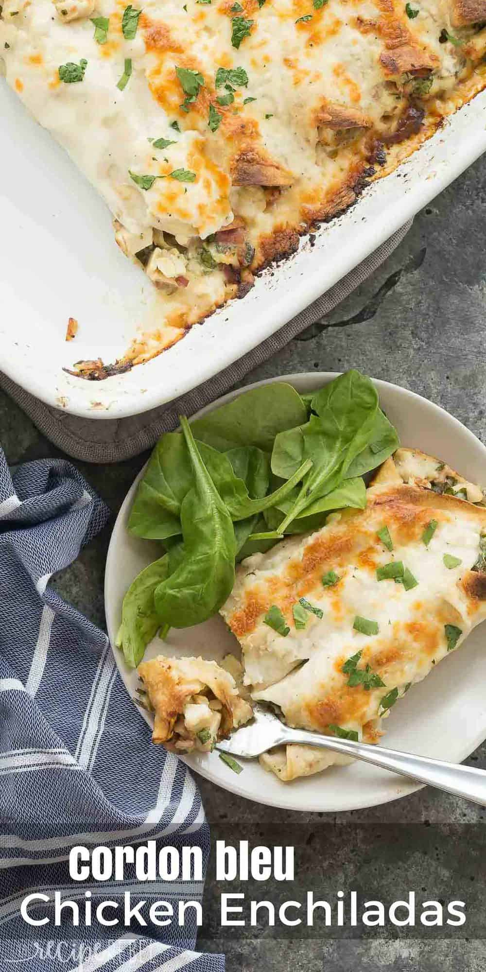 long image of chicken cordon bleu enchiladas on plate with fork taking bite and casserole dish on the side