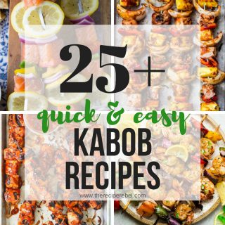 25+ Kabob Recipes for summer! (chicken, beef, pork and seafood)