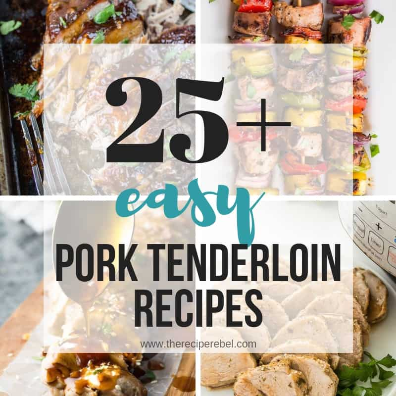 pork tenderloin recipes collage square