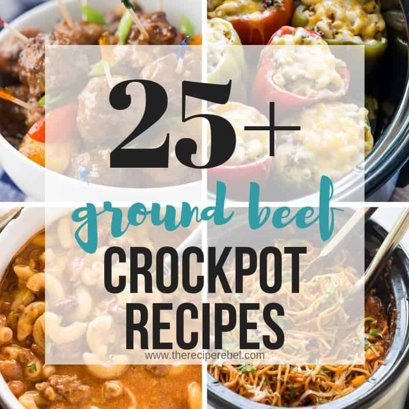 ground beef crock pot recipes collage square with four images and title