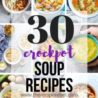 30 Crockpot Soup Recipes
