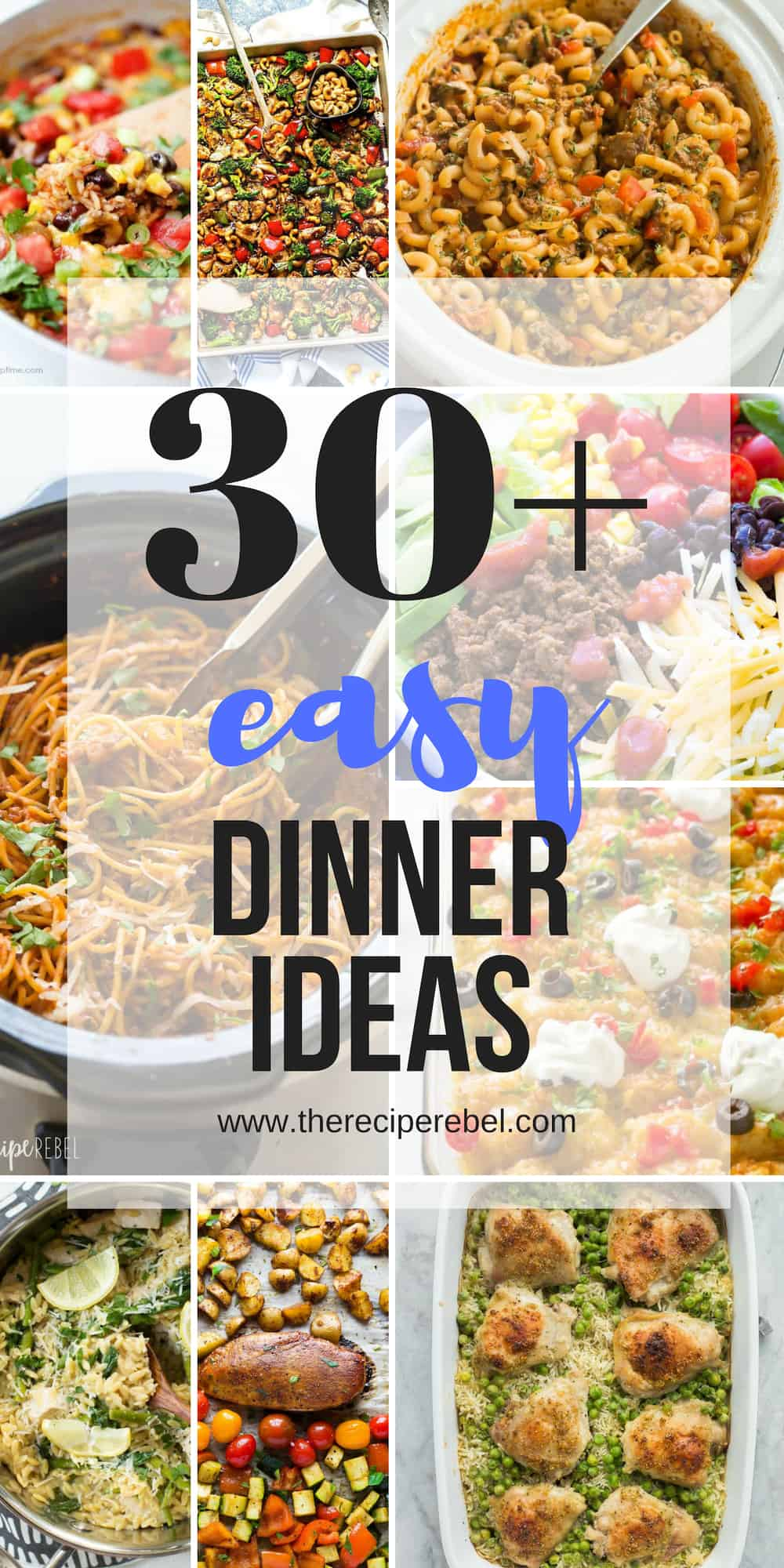30 Quick And Easy Dinner Ideas Family Friendly The Recipe Rebel