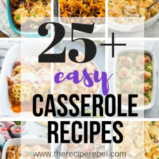 Easy Casserole Recipes – make ahead friendly!