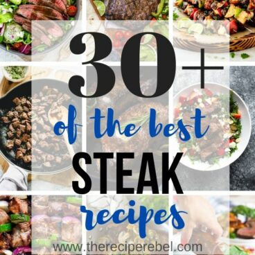 steak recipes collage with multiple images and text overlay with post title