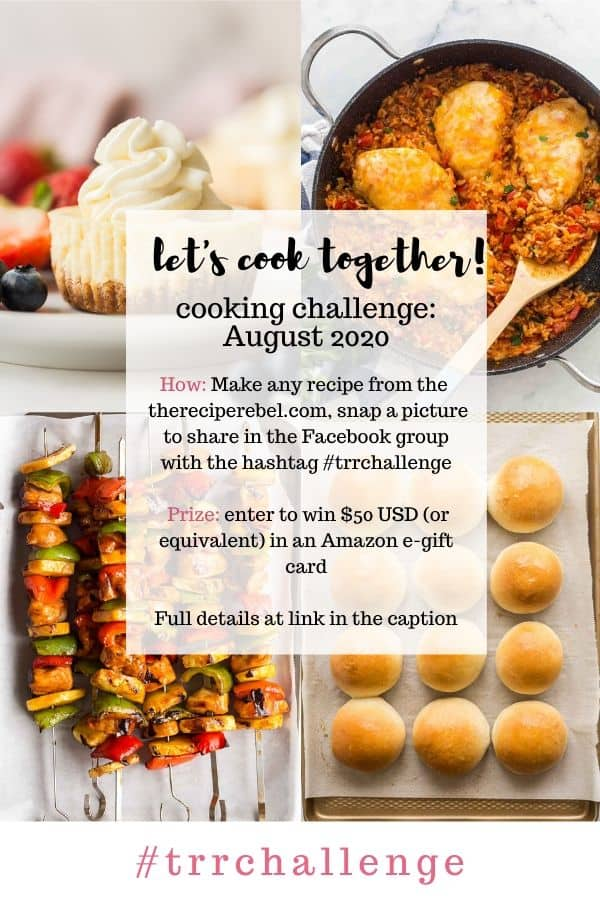 August 2020 cooking challenge on the recipe rebel collage with text
