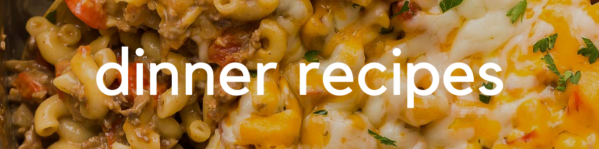 dinner recipes landing page header image with title over image of mac and cheese